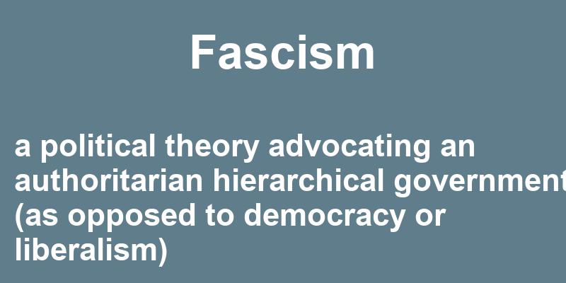 Fascism in a sentence